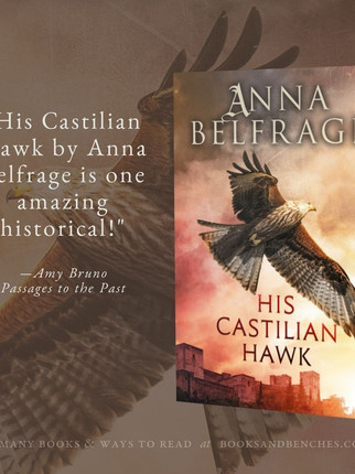 """Sensational"" - His Castilian Hawk by Anna Belfrage - Interview and Excerpt"