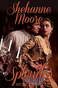 A Reader's Opinion: SPLENDOR by Shehanne Moore