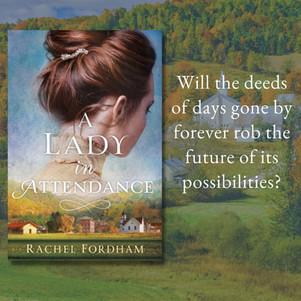 A LADY IN ATTENDANCE by Rachel Fordham - Excerpt