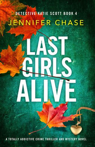 Last Girls Alive by Jennifer Chase