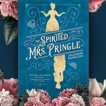 THE SPIRITED MRS. PRINGLE by Jillianne Hamilton - Nellie Bly, the Fox Sisters, and Finding Fame
