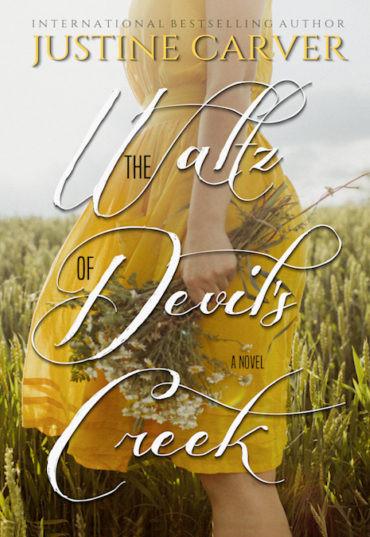 The Waltz of Devil's Creek by Justine Carver