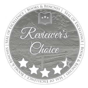 Reviewer's Choice Seal of Excellence from Books & Benches