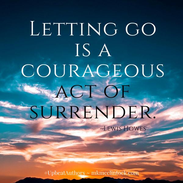 Letting Go ~ #UpbeatAuthors