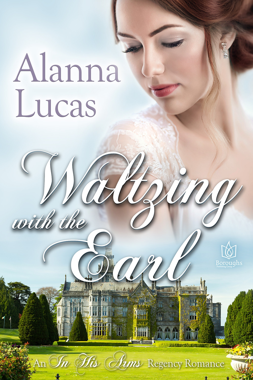 Waltzing with the Earl by Alanna Lucas