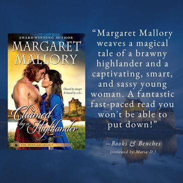 A Reader's Opinion: CLAIMED BY A HIGHLANDER by Margaret Mallory