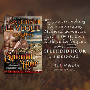 THE SPLENDID HOUR by Kathryn Le Veque - A Reader's Opinion