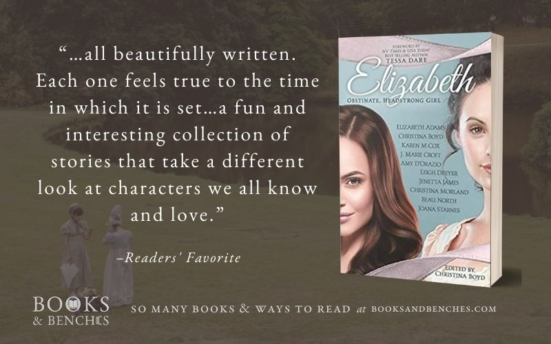 Elizabeth: Obstinate Headstrong Girl by The Quill Collective - featured at BooksandBenches.com