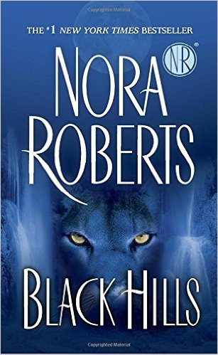 A Reader's Opinion: BLACK HILLS by Nora Roberts