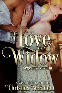 A Reader's Opinion: FOR THE LOVE OF A WIDOW by Christina McKnight