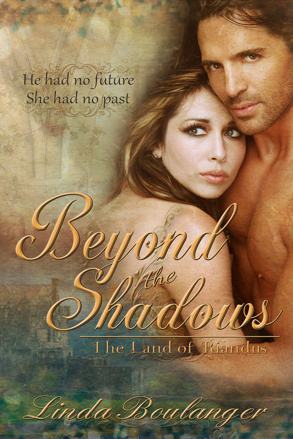 Beyond the Shadows by Linda Boulanger