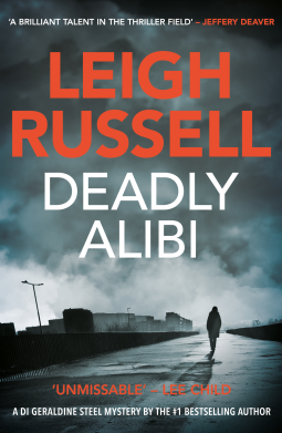 A Reader's Opinion: DEADLY ALIBI by Leigh Russell