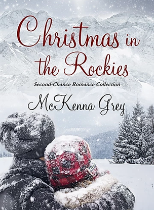 Christmas in the Rockies by McKenna Grey - Book Excerpt