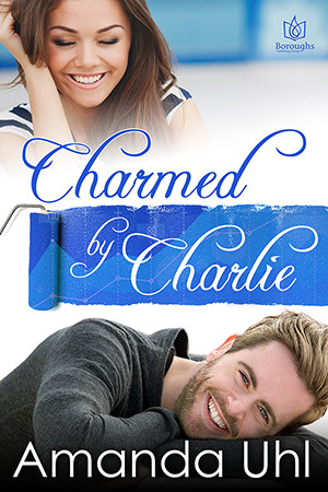 CHARMED BY CHARLIE by Amanda Uhl