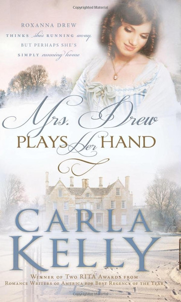 Mrs. Drew Plays Her Hand by Carla Kelly - A Reader's Opinion