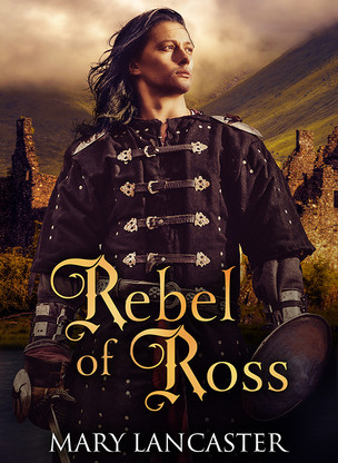A Reader's Opinion: REBEL OF ROSS by Mary Lancaster