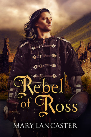 Highland Romance with REBEL OF ROSS by Mary Lancaster