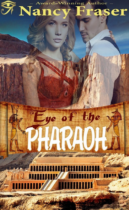 Eye of the Pharaoh by Nancy Fraser
