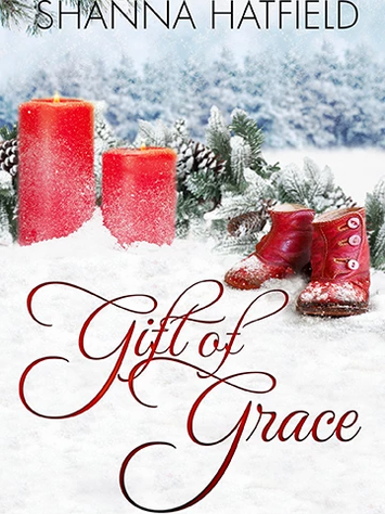 Gift of Grace by Shanna Hatfield - Book Excerpt