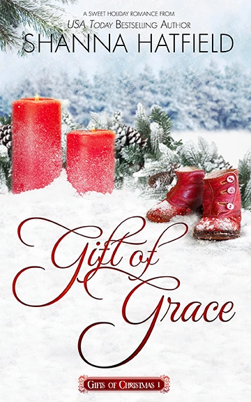 Gift of Grace by Shanna Hatfield