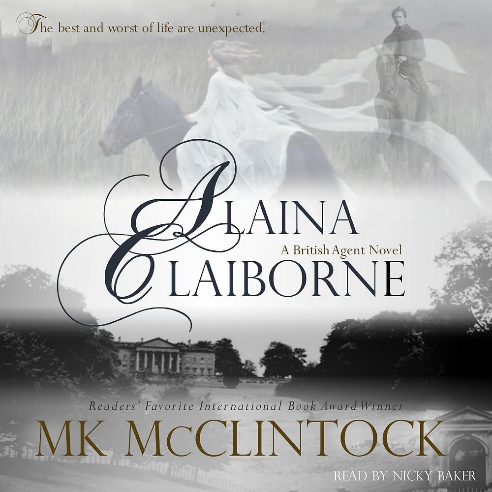 Alaina Claiborne Audiobook by Author MK McClintock - historical romance mystery