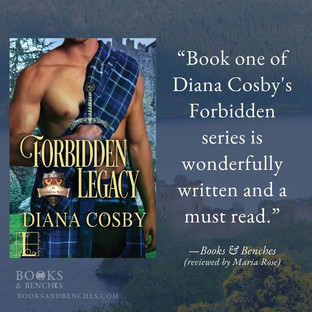 FORBIDDEN LEGACY by Diana Cosby - A Reader's Opinion