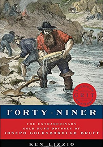 A Reader's Opinion: FORTY-NINER by Ken Lizzio