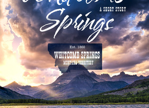 """New Release ~ """"Whitcomb Springs"""""""