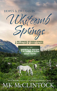 Hopes and Dreams in Whitcomb Springs