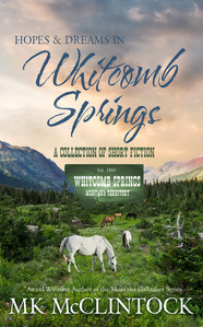 Hopes and Dreams in Whitcomb Springs collection_MK McClintock_e-book cover_web.jpg