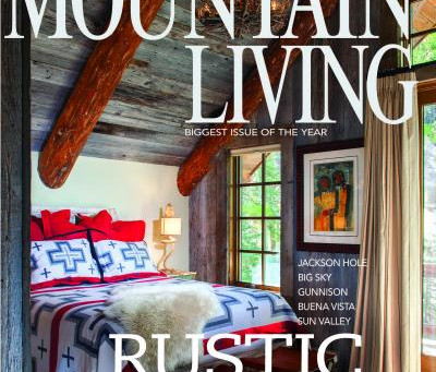 Featured in Mountain Living 2018