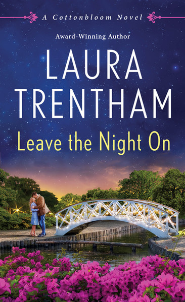 Excerpt from LEAVE THE NIGHT ON by Laura Trentham
