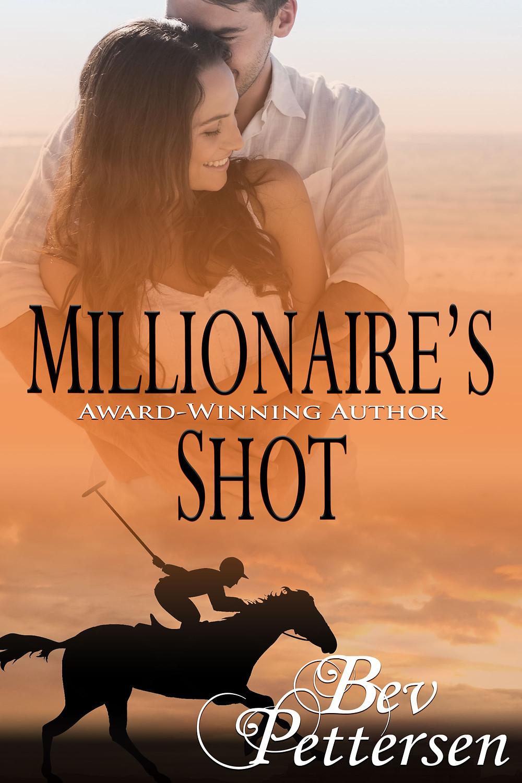 Millionaire's Shot by Bev Pettersen