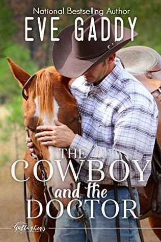 A Reader's Opinion: THE COWBOY AND THE DOCTOR by Eve Gaddy