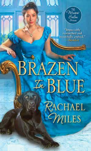Brazen in Blue by Rachael Miles