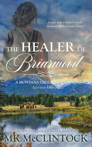 New Release: THE HEALER OF BRIARWOOD by MK McClintock