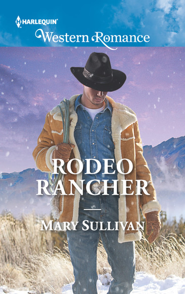 A Reader's Opinion: RODEO RANCHER by Mary Sullivan