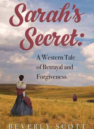 A Reader's Opinion: SARAH'S SECRET by Beverly Scott
