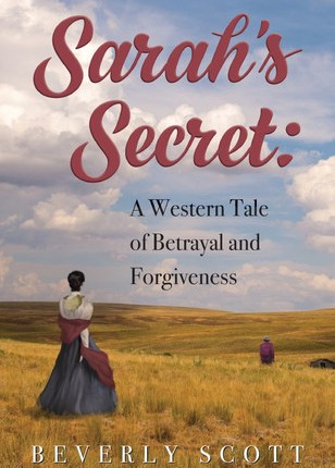 A Reader's Opinion: SARAH'S SECRET by Beverly Scott