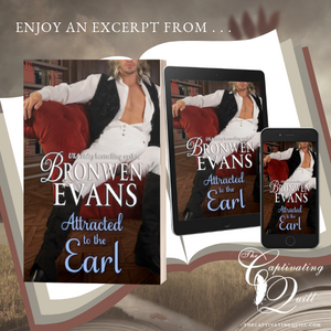 Excerpt from Attracted to the Earl by Bronwen Evans