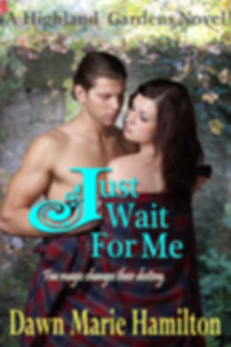 Just Wait for Me by Dawn Marie Hamilton
