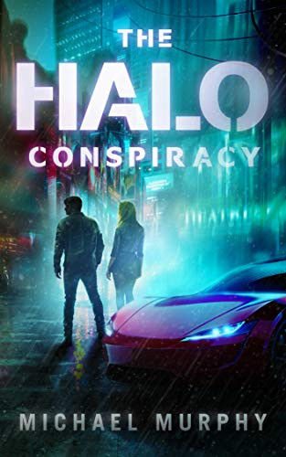 The Halo Conspiracy by Michael Murphy
