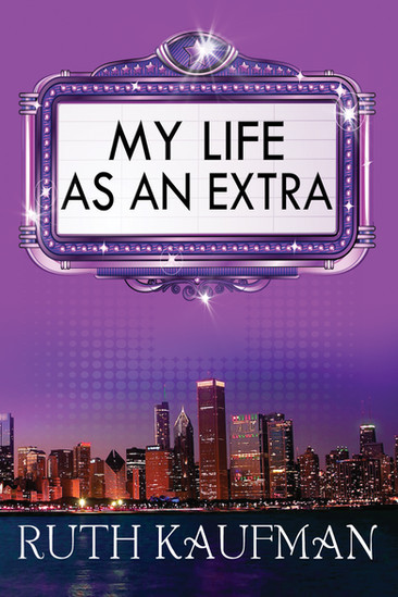 Author Interview: MY LIFE AS AN EXTRA by Ruth Kaufman