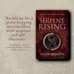 """""""Terrific"""" - SERPENT RISING by Victor Acquista - Interview + Excerpt"""