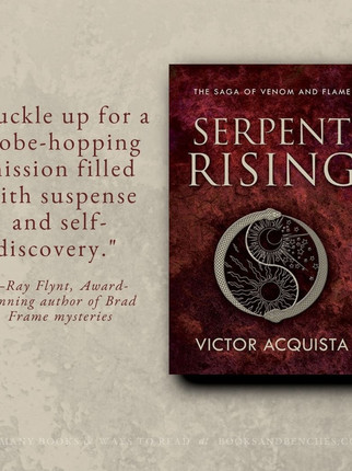 """Terrific"" - SERPENT RISING by Victor Acquista - Interview + Excerpt"