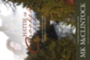 """""""Hattie of Crooked Creek"""" western short story by MK McClintock"""