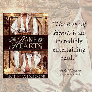THE RAKE OF HEARTS by Emily Windsor  - A Reader's Opinion