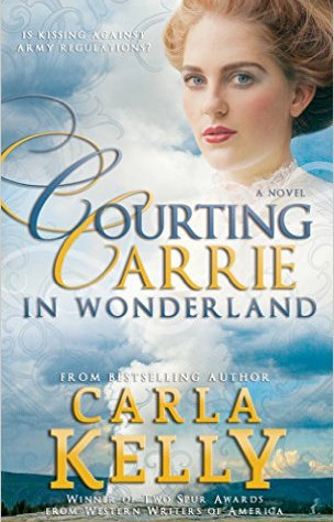 A Reader's Opinion: COURTING CARRIE IN WONDERLAND by Carla Kelly
