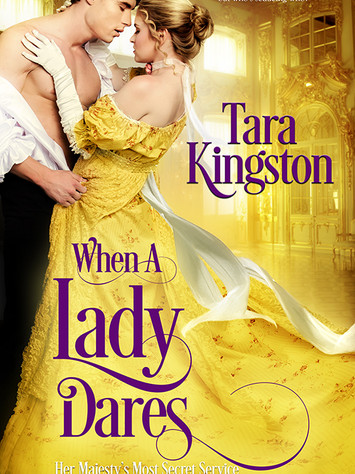 Mystery and Romance Delight in WHEN A LADY DARES by Tara Kingston