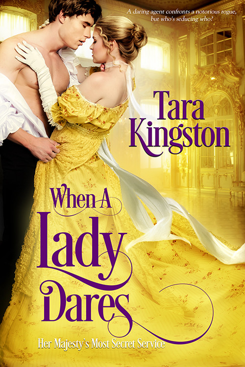 WHEN A LADY DARES by Tara Kingston